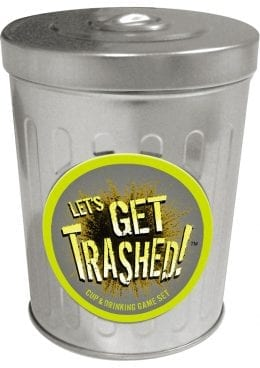 Lets Get Trashed Drinking Game